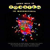 Andy Bell - Torsten In Queereteria (W/Book) [Deluxe] (Uk)
