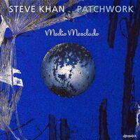 Steve Khan - Patchwork