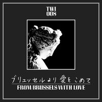From Brussels With Love / Various Blk Wht - From Brussels With Love / Various