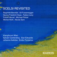 Klangforum Wien - Scelsi Revisited