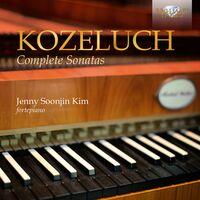 Kozeluch / Kim - Complete Sonatas
