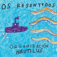 Os Resentidos - Organizacion Nautilus (Spa)