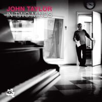 John Taylor - In Two Minds (Ita)