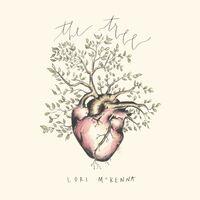 Lori Mckenna - The Tree [LP]