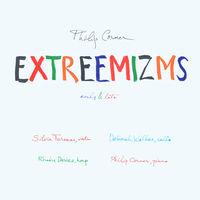 Philip Corner - Extreemizms Early & Late
