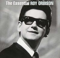 Roy Orbison - Essential Roy Orbison [Sony Gold Series]