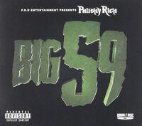 Philthy Rich - Big 59 [Digipak]