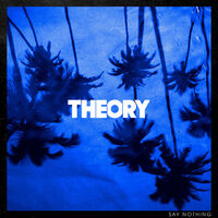 Theory Of A Deadman - Say Nothing [LP]