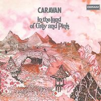 Caravan - In The Land Of Grey & Pink (Uk)