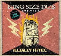 Dub Pistols - King Size Dub Special: Illbilly Hitec