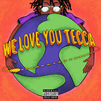 Lil Tecca - We Love You Tecca