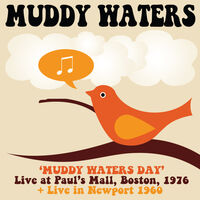 Muddy Waters - Muddy Waters Day Boston 1976 (Uk)