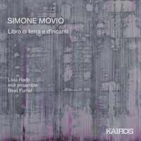 Mdiensemble & Livia Rado - Simone Movio: Libro Di Terra E D'incanti