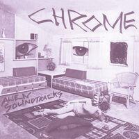 Chrome - Alien Soundtracks [Limited Edition]
