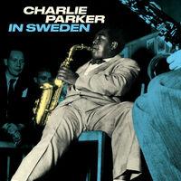 Charlie Parker - In Sweden [180-Gram Blue Colored Vinyl]