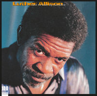 Luther Allison - Hand Me Down My Moonshine