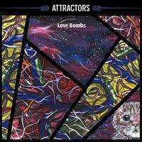 Attractors - Love Bombs