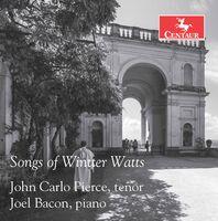Watts / Pierce / Bacon - Songs of Wintter Watts