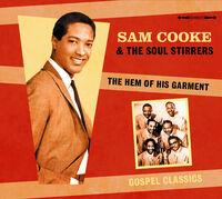 Sam Cooke  & The Soul Stirrers - The Hem Of His Garment