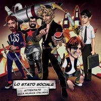 Lo Stato Sociale - Attentato Alla Musica Italiana (Ita)