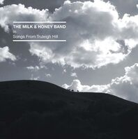 Milk & Honey Band - Songs From Truleigh Hill (Can)