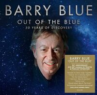 Barry Blue - Out Of The Blue: 50 Years Of Discovery (Uk)