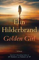 Elin Hilderbrand - Golden Girl (Hcvr)