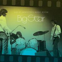 Big Star - Live At Lafayette's Music Room-Memphis, TN [LP]