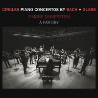 Simone Dinnerstein - Circles - Piano Concertos By Glass + Bach