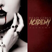 Dead Girls Academy - Alchemy [LP]