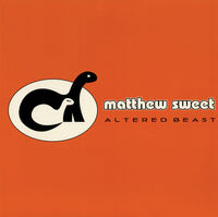 Matthew Sweet - Altered Beast (Expanded Edition)