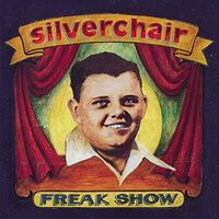 Silverchair - Freak Show (Hol)