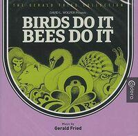 Gerald Fried Ita - Birds Do It, Bees Do It (Original Soundtrack)