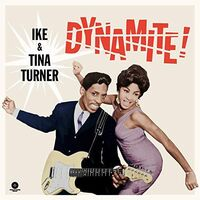 Ike Turner & Tina - Dynamite [Limited Edition] (Spa)