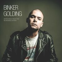 Binker Golding - Abstractions of Reality Past and Incredible Feathers [LP]