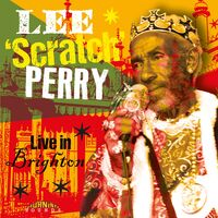 Lee Perry Scratch - Live In Brighton (W/Dvd)