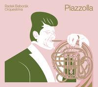 Piazzolla / Radek Baborak Orquestrina - Piazzolla