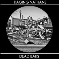 Raging Nathans & Dead Bars - Split