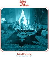 Day Of Phoenix - Mind Funeral: Recordings 1968-1972 (Exp) [Remastered]