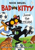 Bruel, Nick - Bad Kitty Joins The Team