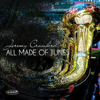 Jeremy Crawford - All Made Of Tunes
