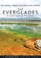 National Parks: The Everglades - National Parks: The Everglades
