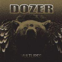 Dozer - Vultures [Colored Vinyl] (Purp) (Wht)