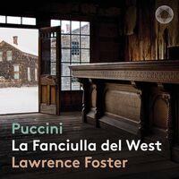 Puccini - La Fanciulla Del West