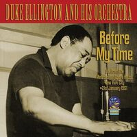 Duke Ellington - Before My Time
