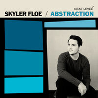 Skyler Floe - Abstraction [Digipak]