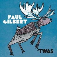 Paul Gilbert - Twas