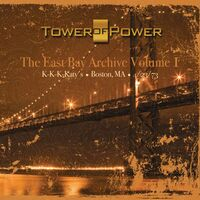 Tower Of Power - Vol. 1-East Bay Archive