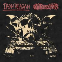 Iron Reagan / Gatecreeper - Split