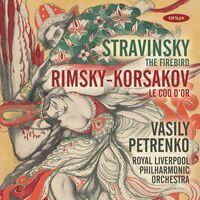 Vasily Petrenko - Stravinsky: Firebird Rimksy - Korsakov: Le Coq